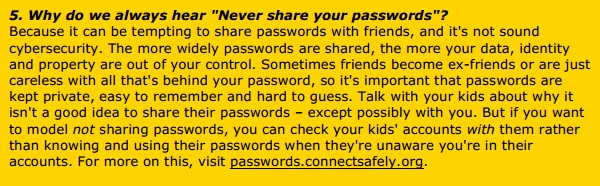 "5. Why do we always hear ""Never share your passwords""?"