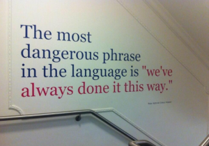 Most dangerous phrase...